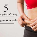 5 Cách giảm mỡ bụng bằng muối cấp tốc an toàn tự nhiên